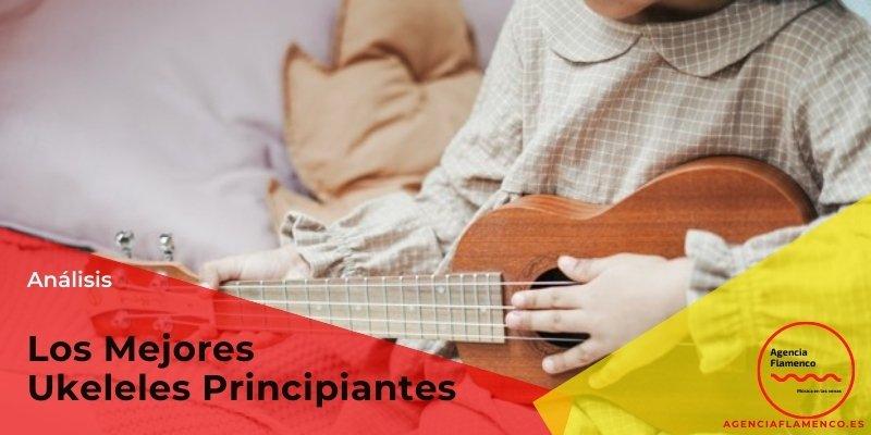 los mejores ukeleles principiantes