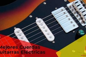 Las mejores cuerdas de guitarra eléctrica