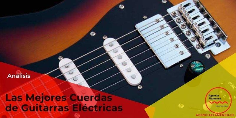 Las Mejores Cuerdas de Guitarras Eléctricas