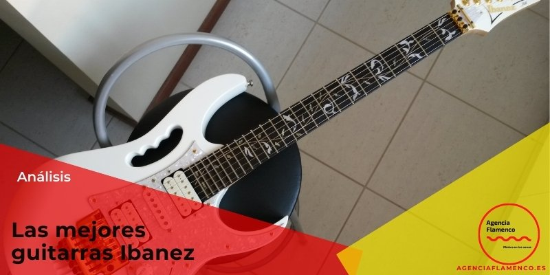 Las mejores guitarras ibanez