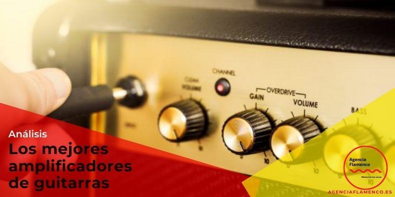 Los Mejores Amplificadores de guitarras