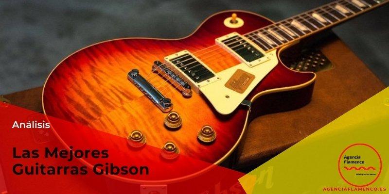 las mejores guitarras gibson